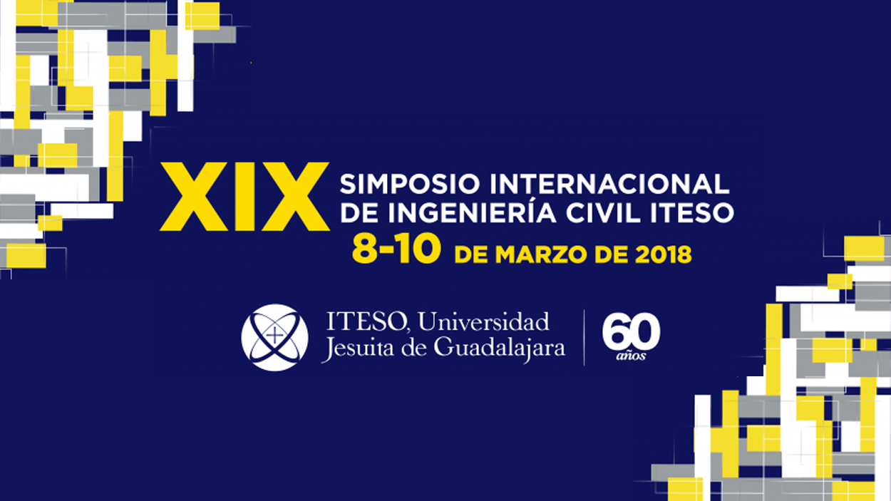 XIX Simposio Internacional de Ingeniería Civil ITESO